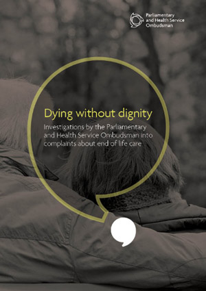 Dying without Dignity – a stark reminder of